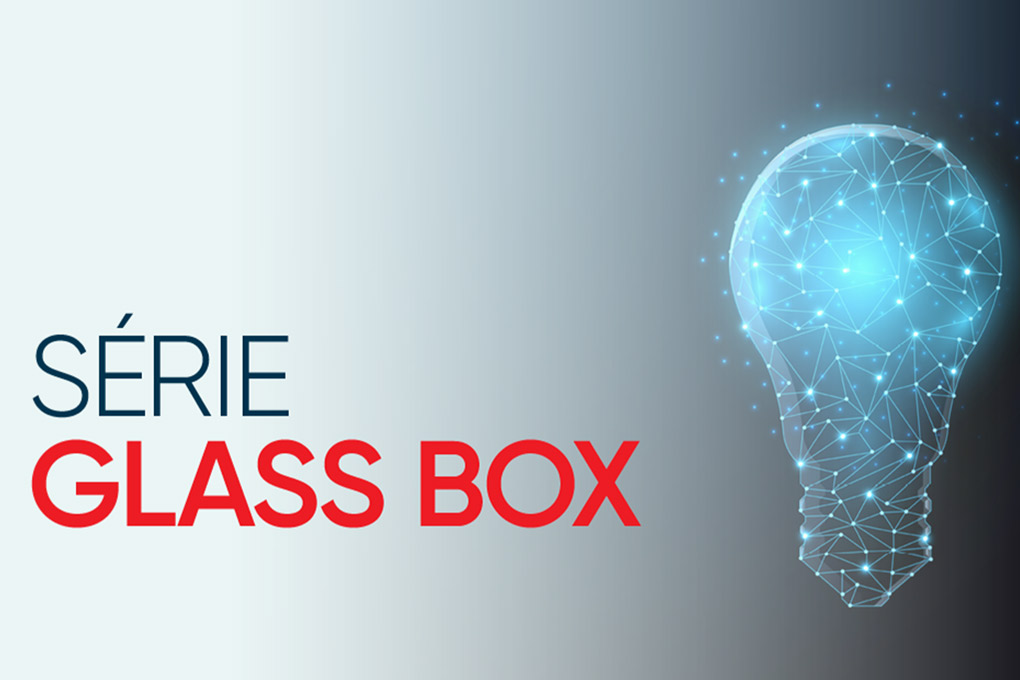 Séries Glass Box